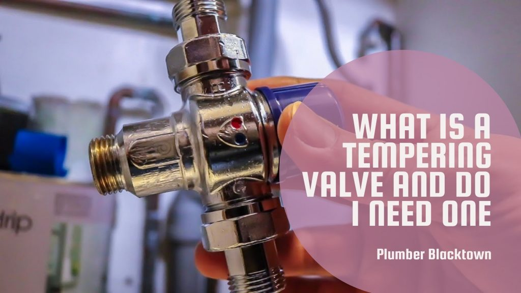 What is a Tempering Valve